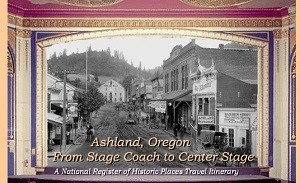 Ashland - From Stage Coach to Center Stage